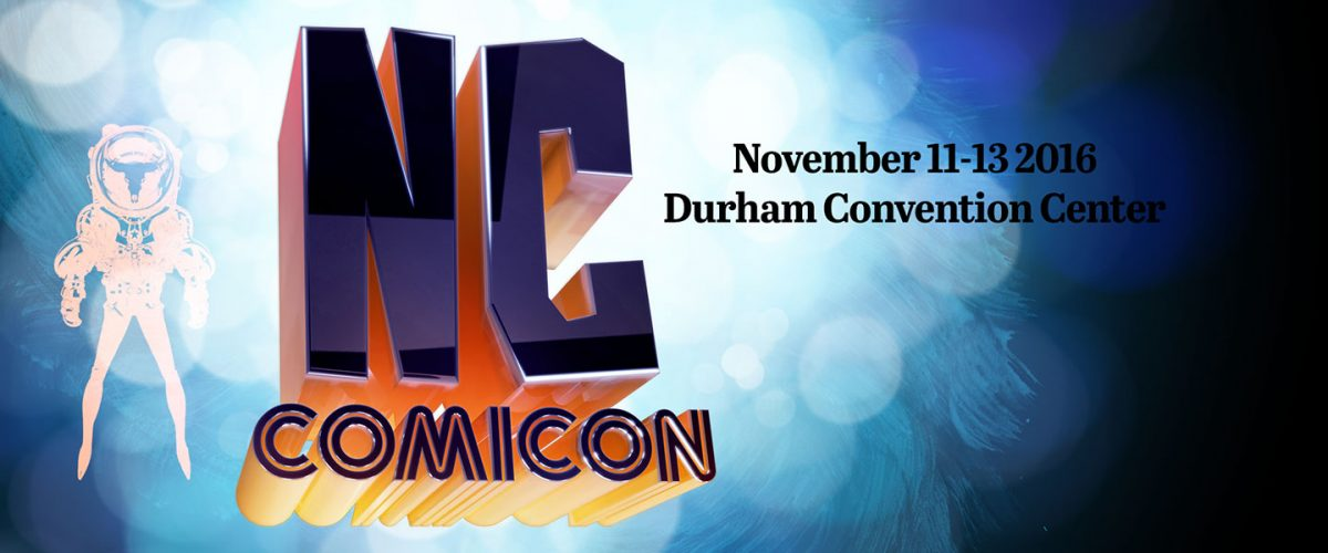 NC Comicon November 11-13 2016