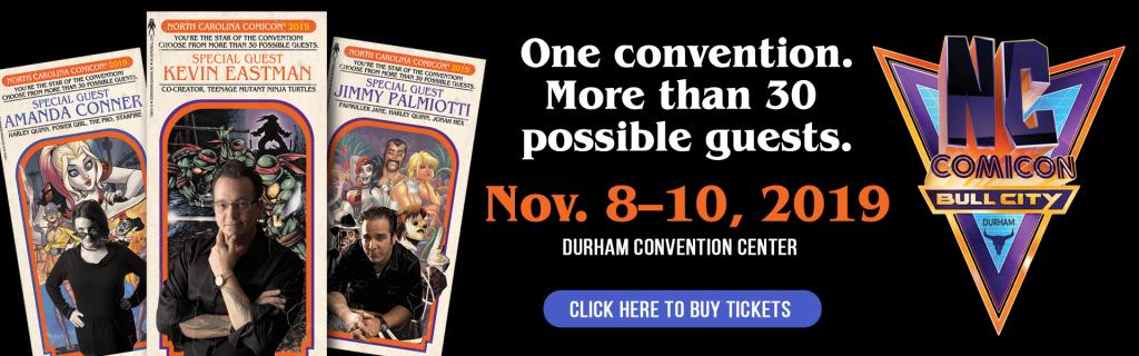 North Carolina Comicon   Bull City November 8th-10th 2019